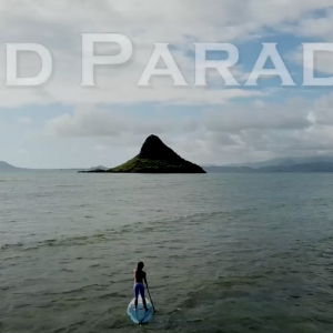 FIND PARADISE - China Mans Hat - SUP Hike Adventure (BLUE PLANET SURF)